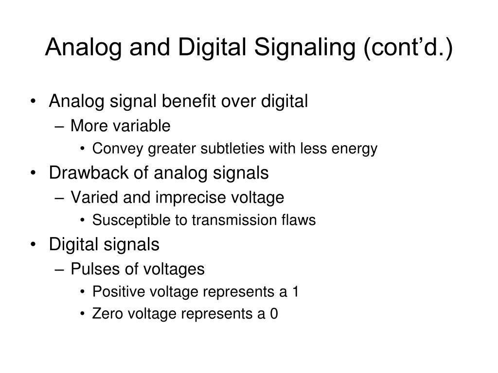 Analog and Digital Signaling (cont'd.)