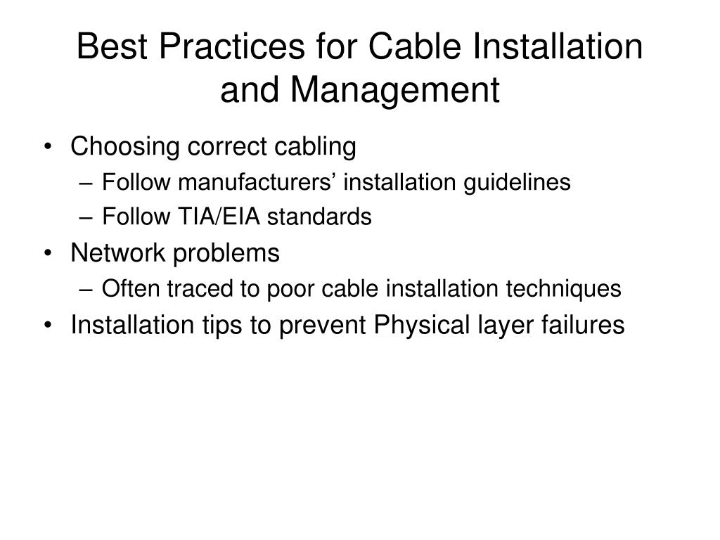 Best Practices for Cable Installation and Management