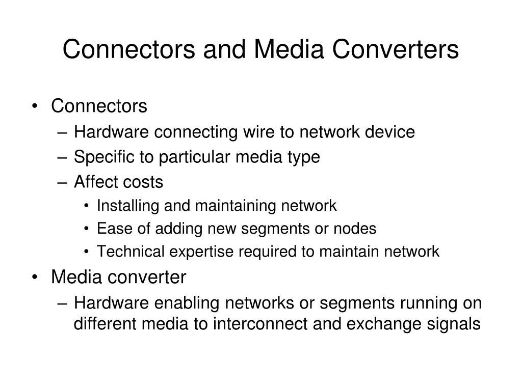 Connectors and Media Converters