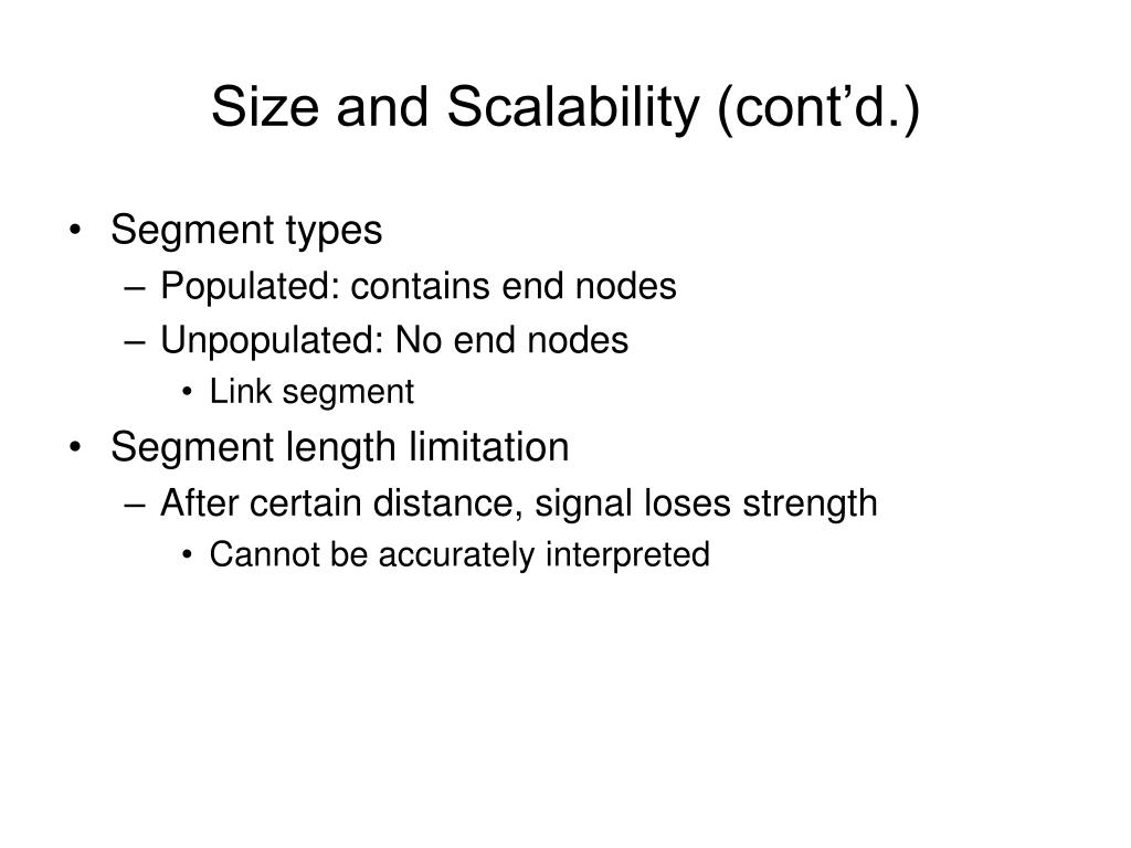 Size and Scalability (cont'd.)
