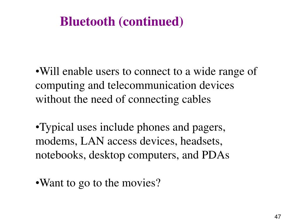Bluetooth (continued)