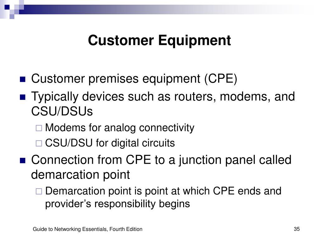 Customer Equipment