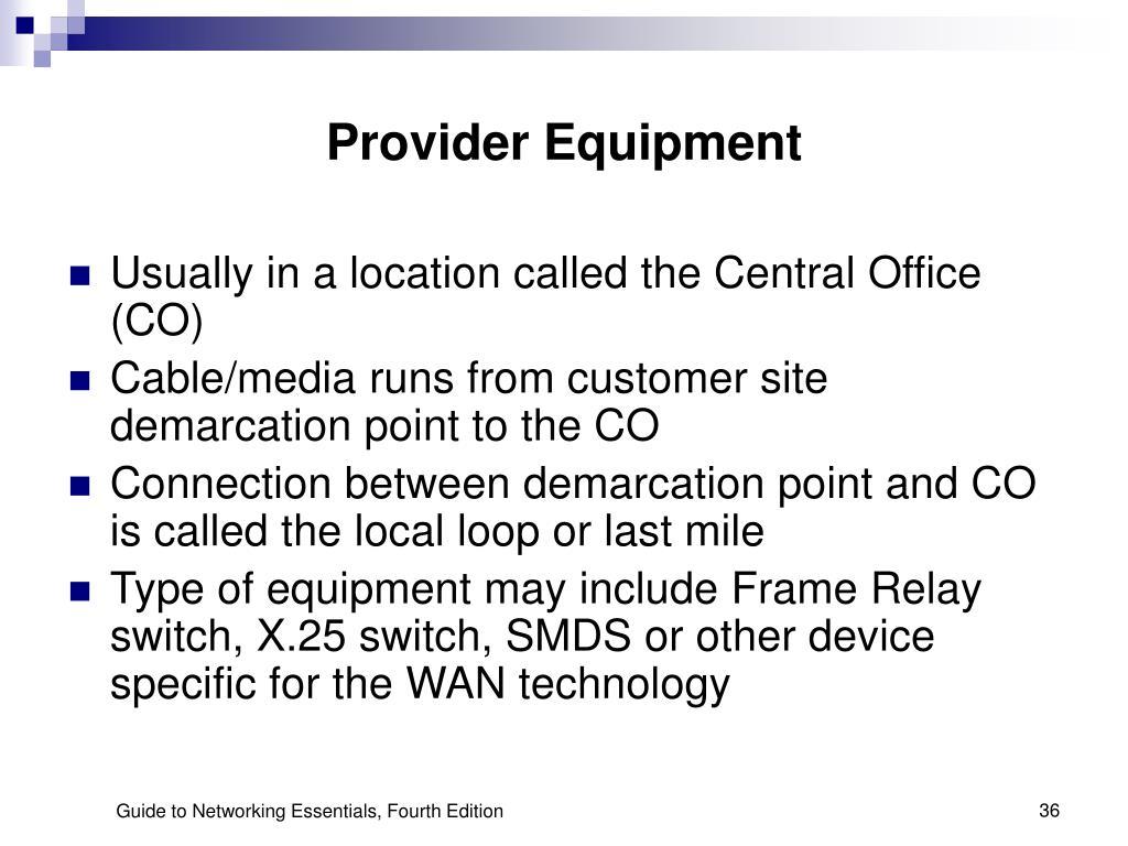 Provider Equipment