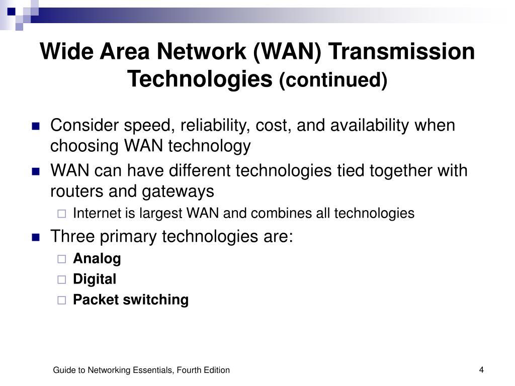Wide Area Network (WAN) Transmission Technologies