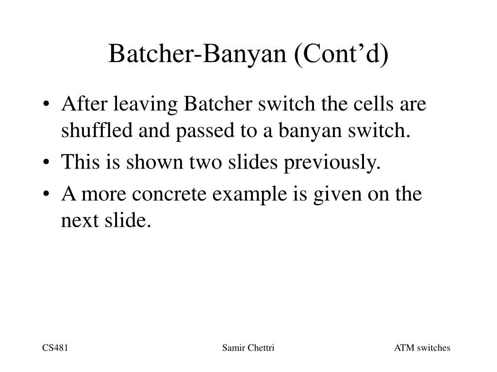 Batcher-Banyan (Cont'd)