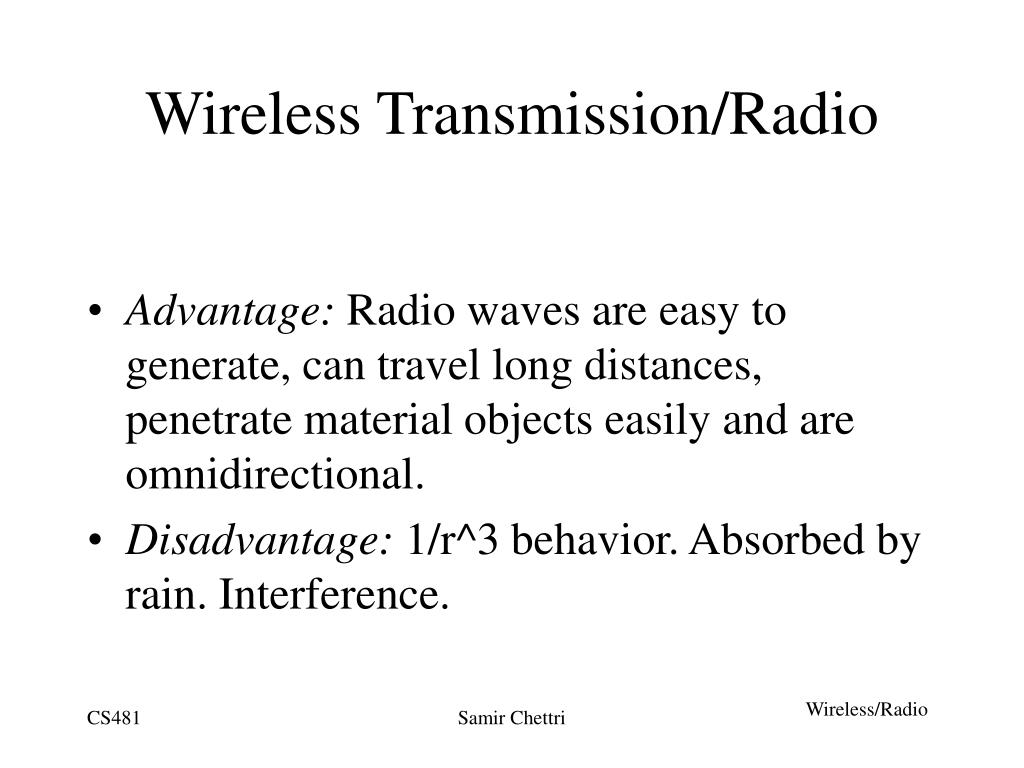 Wireless Transmission/Radio