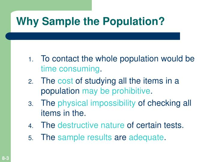 Why Sample the Population?