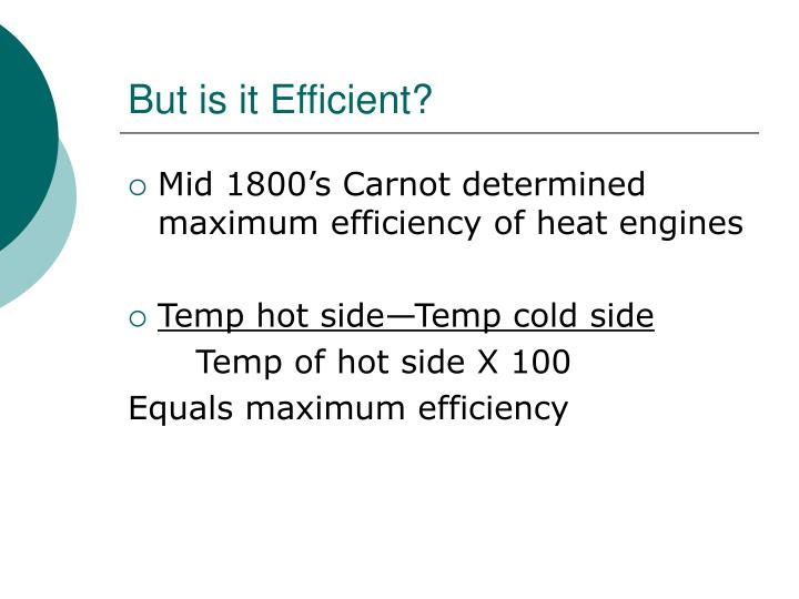But is it Efficient?