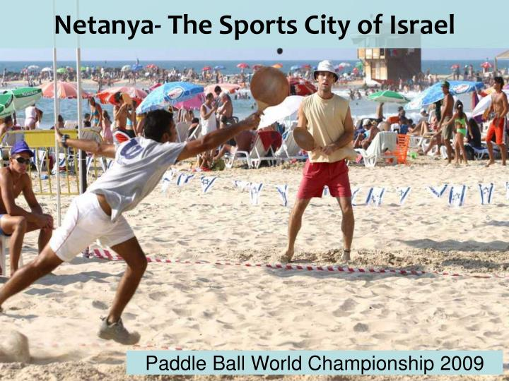 Netanya- The Sports City of Israel