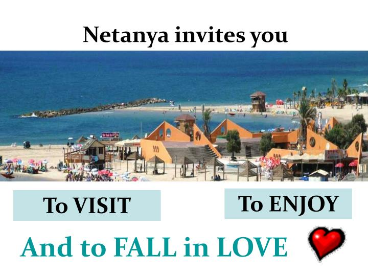 Netanya invites you