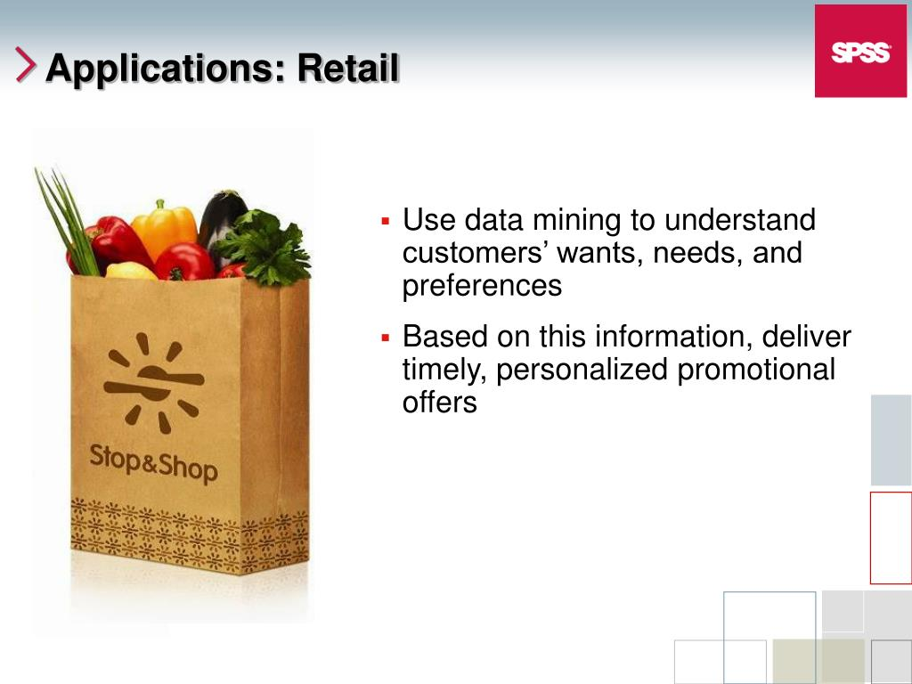 Use data mining to understand customers' wants, needs, and preferences