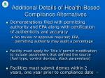 additional details of health based compliance alternatives