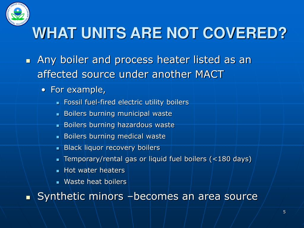 WHAT UNITS ARE NOT COVERED?