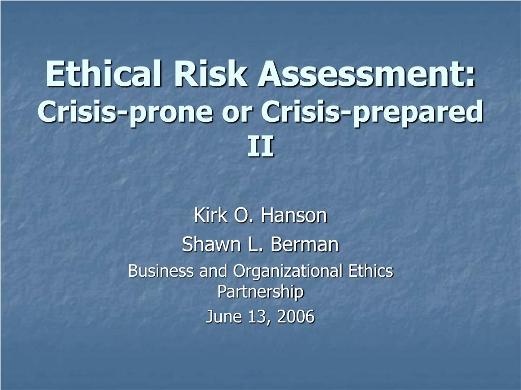 Ethical Risk Assessment: