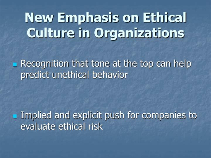 New emphasis on ethical culture in organizations l.jpg