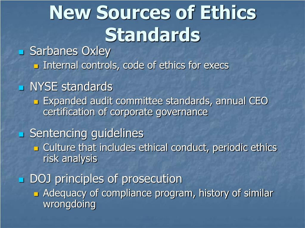 New Sources of Ethics Standards