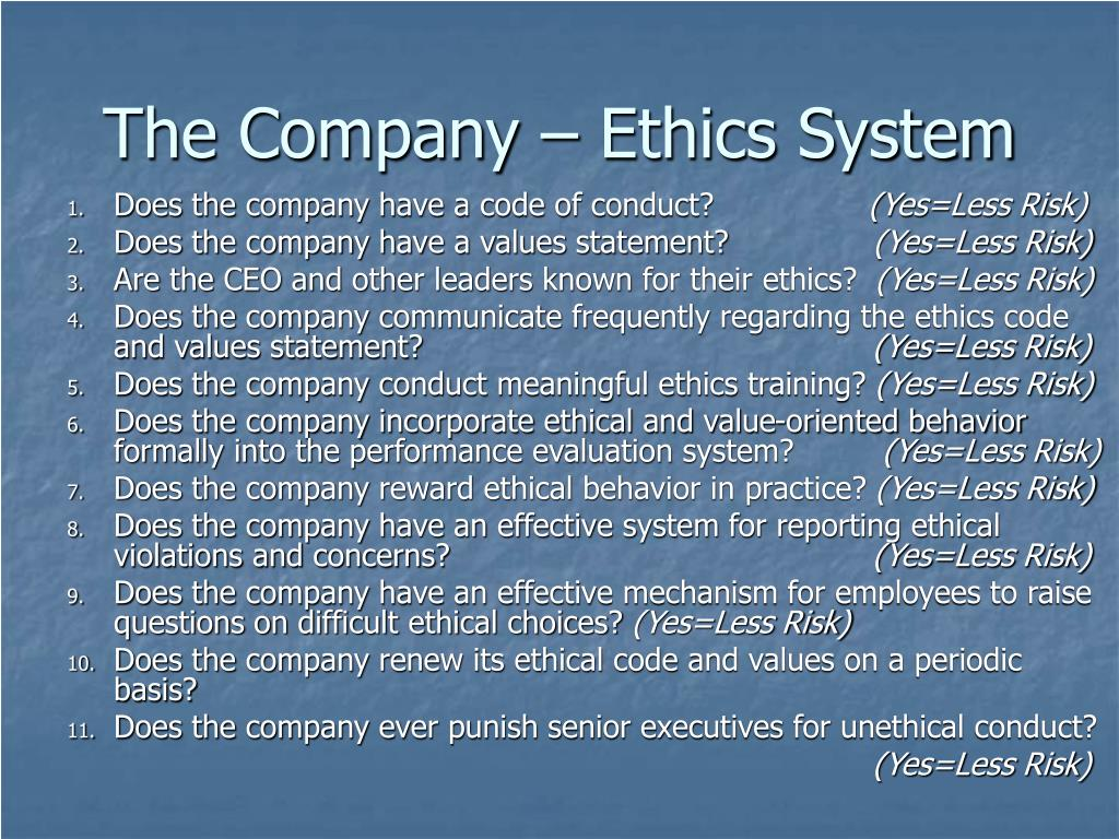 The Company – Ethics System