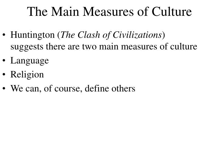 The Main Measures of Culture