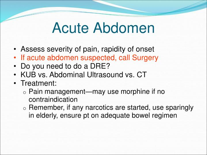Assess severity of pain, rapidity of onset
