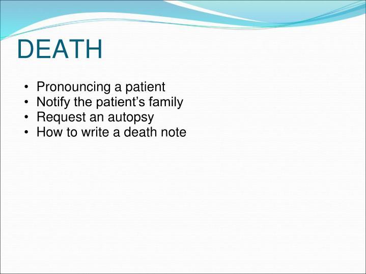Pronouncing a patient