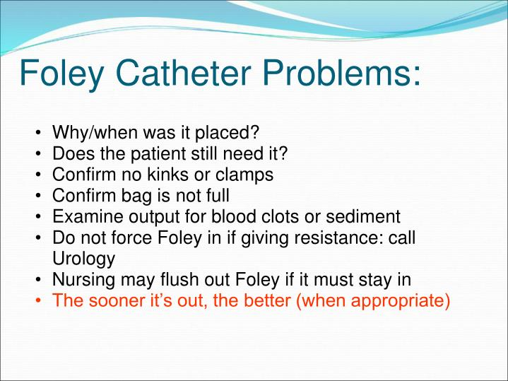 Foley Catheter Problems: