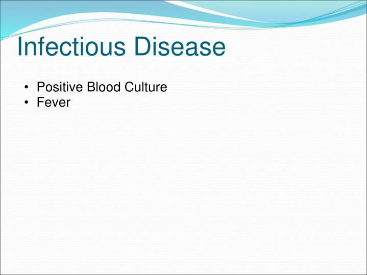 Positive Blood Culture