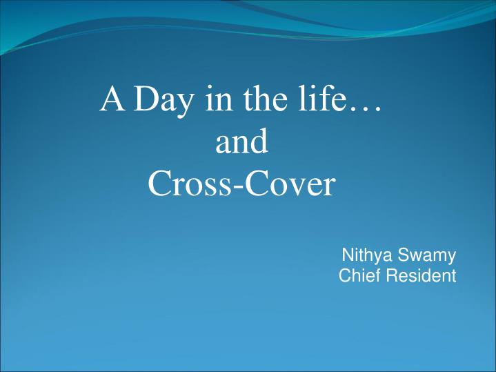 Nithya swamy chief resident