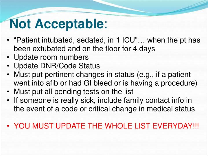 """Patient intubated, sedated, in 1 ICU""… when the pt has been extubated and on the floor for 4 days"