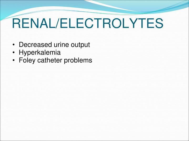 Decreased urine output