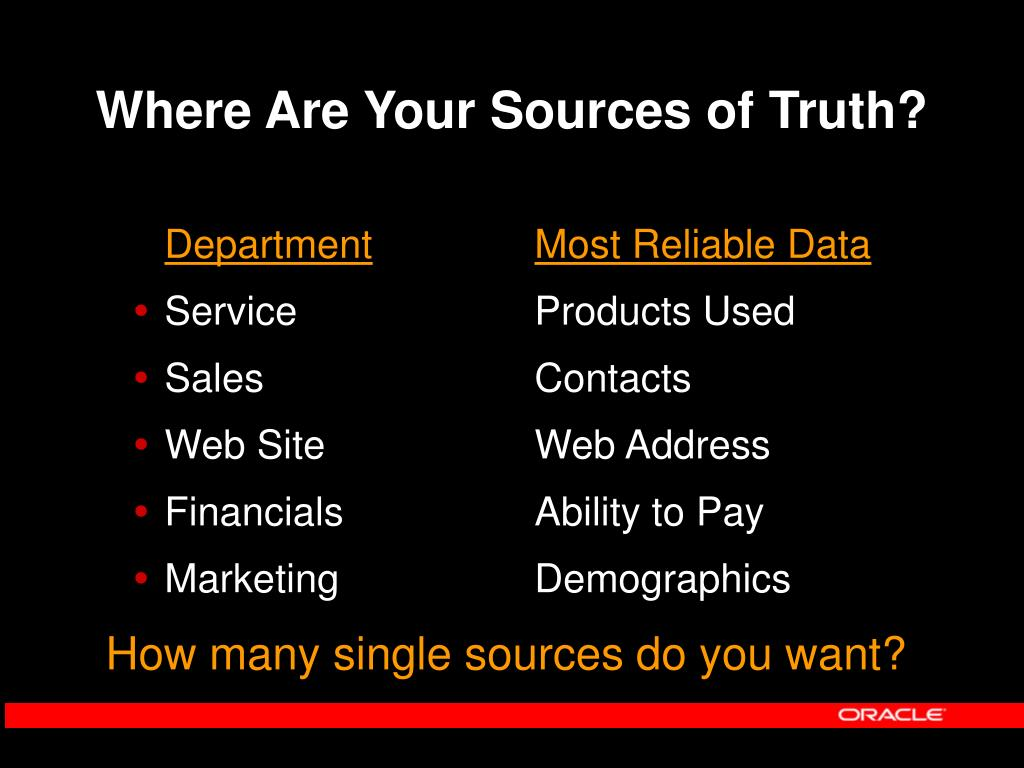 Where Are Your Sources of Truth?