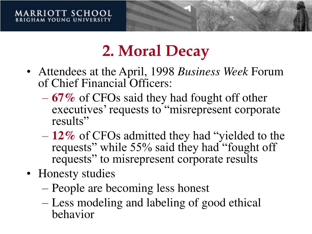 2. Moral Decay
