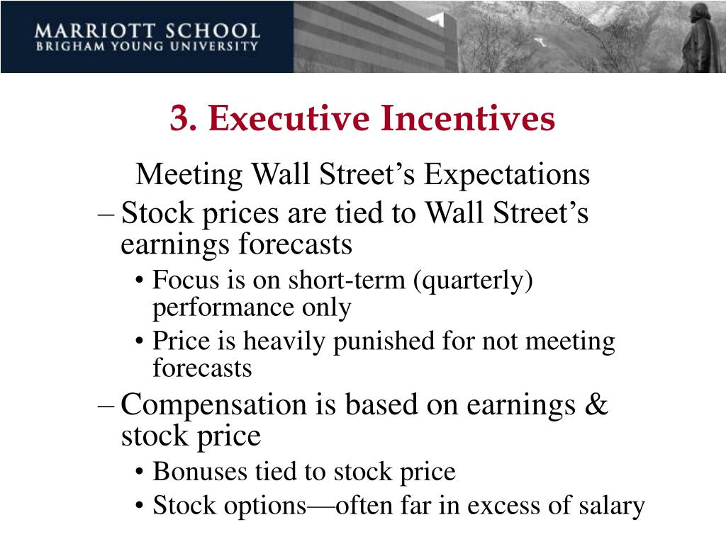 3. Executive Incentives