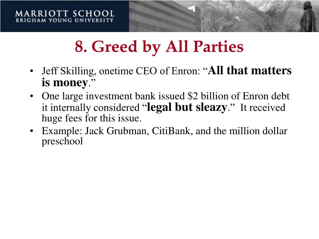8. Greed by All Parties