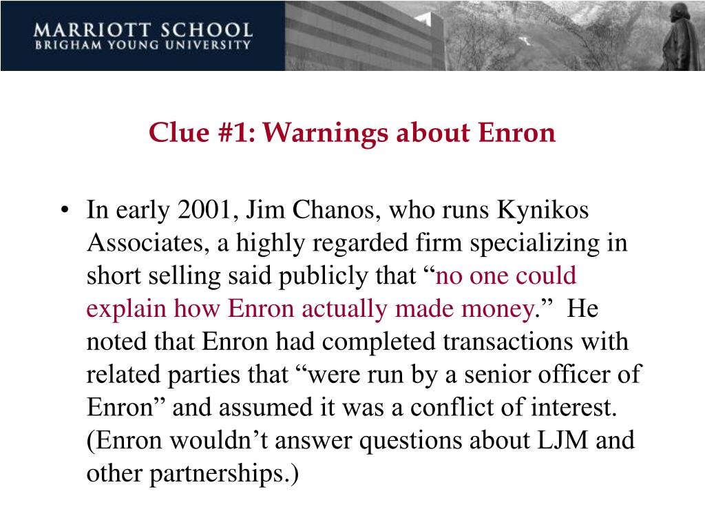 Clue #1: Warnings about Enron