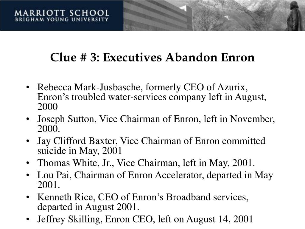 Clue # 3: Executives Abandon Enron