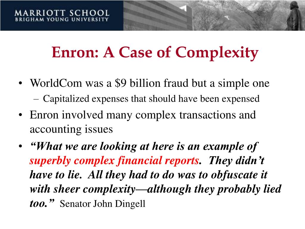 Enron: A Case of Complexity
