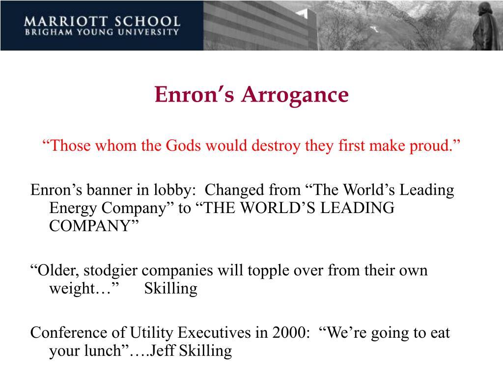 Enron's Arrogance