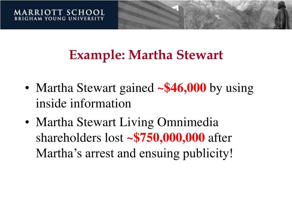 Example: Martha Stewart