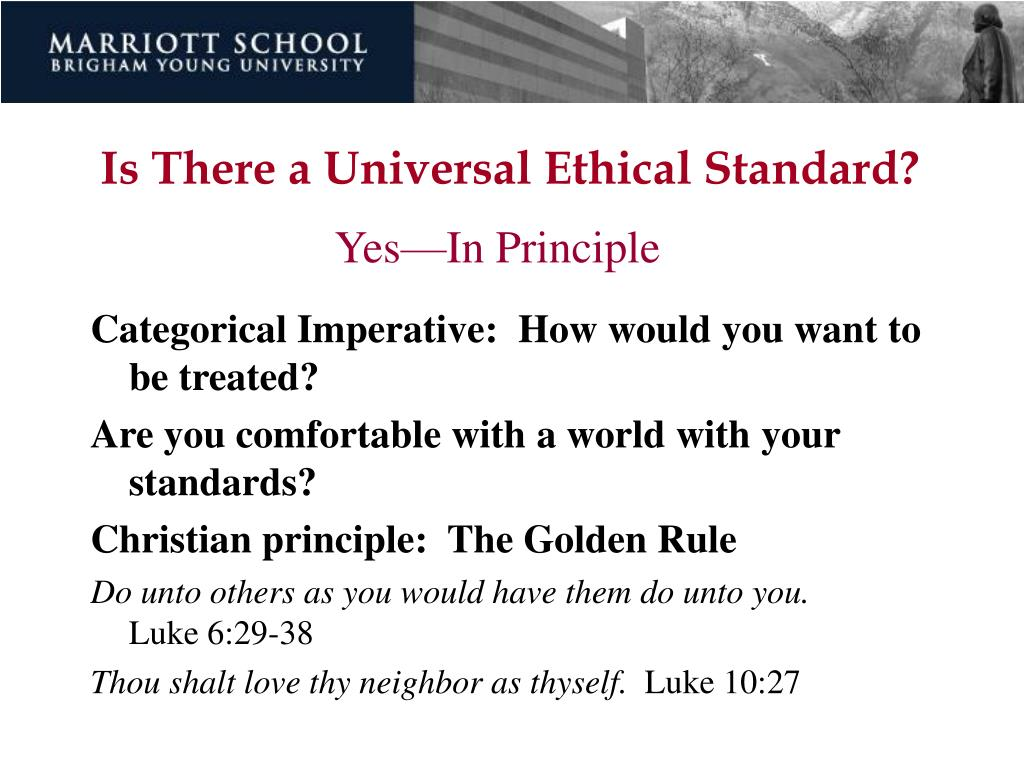 Is There a Universal Ethical Standard?