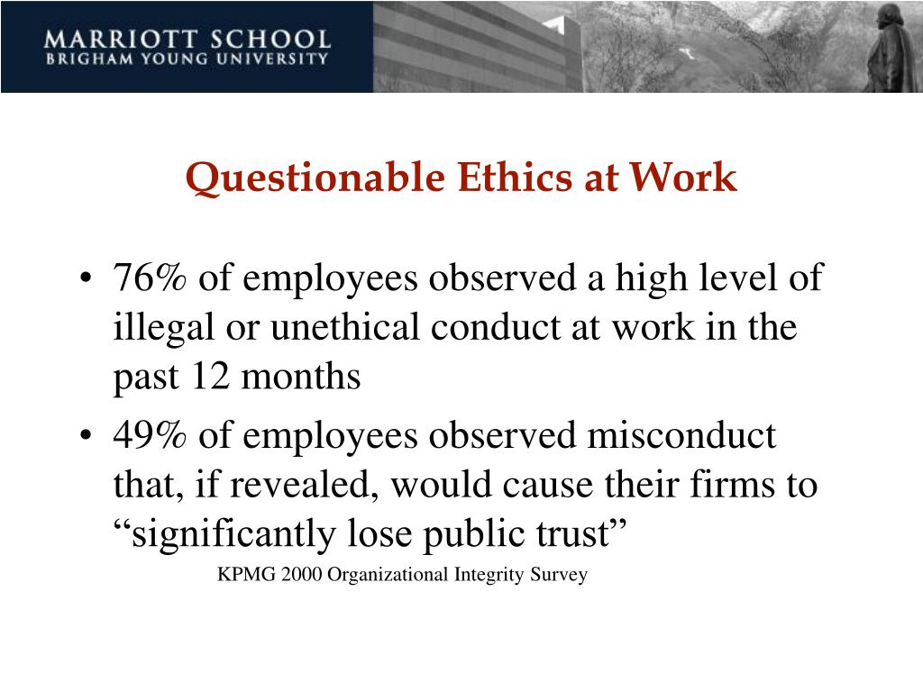 Questionable Ethics at Work