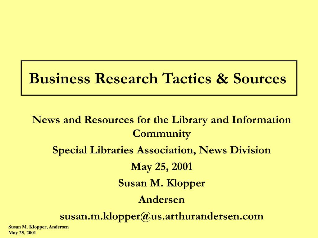 Business Research Tactics & Sources