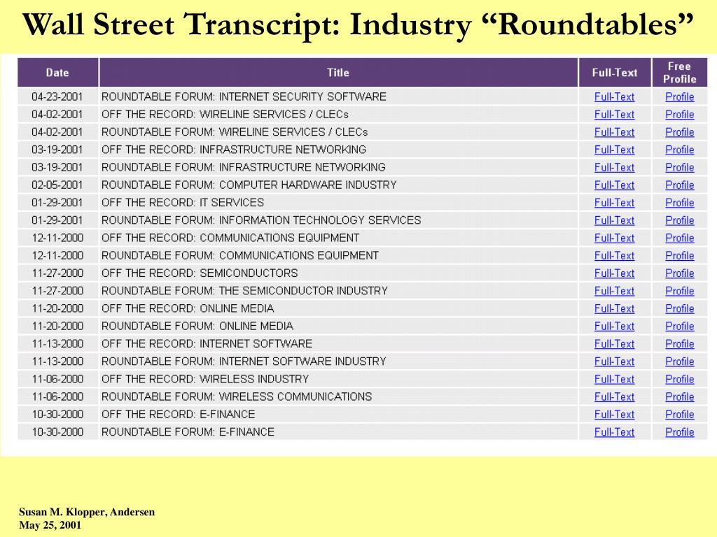 "Wall Street Transcript: Industry ""Roundtables"""