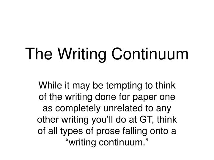 The writing continuum