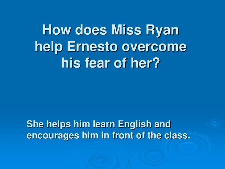 How does Miss Ryan