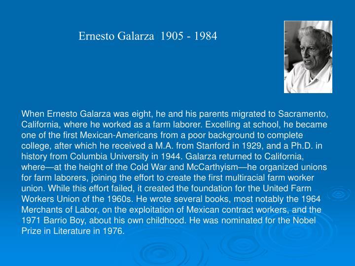 Ernesto Galarza  1905 - 1984