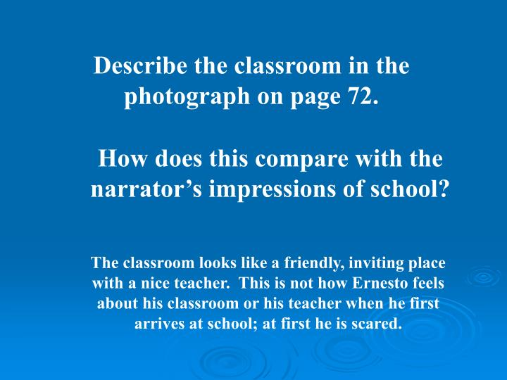 Describe the classroom in the photograph on page 72.