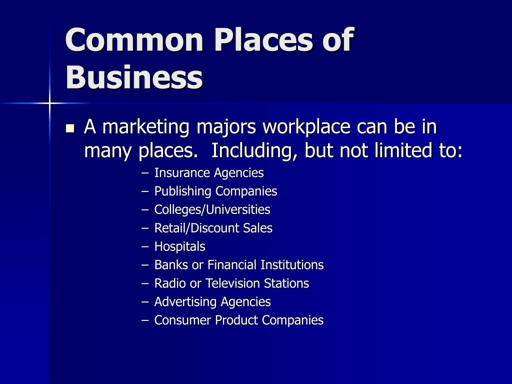 Common Places of Business