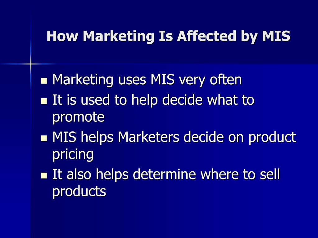 How Marketing Is Affected by MIS