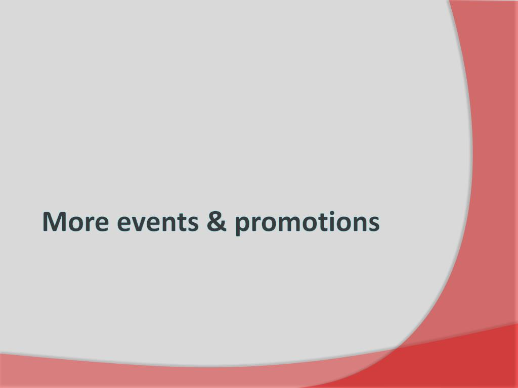 More events & promotions