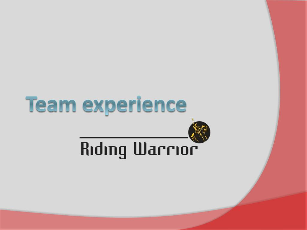 Team experience
